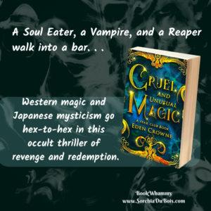 BookWhammy: Occult Thriller-Cruel and Unusual Magic by Eden