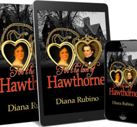 For the Love of Hawthorne by Diana Rubinowww.sorchiadubois.com